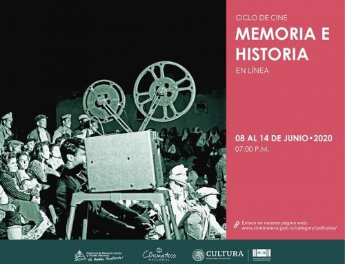 """Cinemateca Nacional presenta ciclo de cine en línea """"Memoria e Historia"""""""